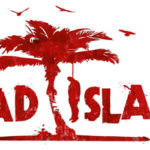 GAME: Dead Island Review…