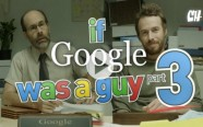 What if Google Was a Guy Part 3, Google's Funny Side Revealed…
