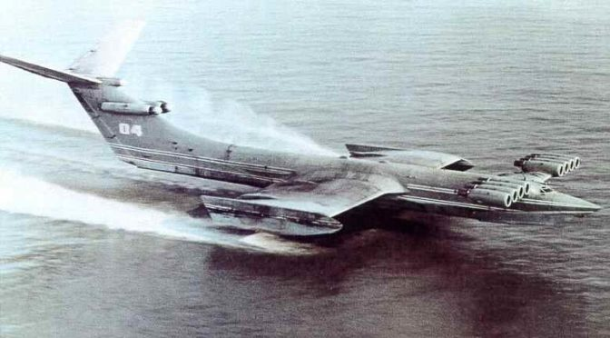 Ekranoplan, the Caspian Sea Monster by Any Other Name…