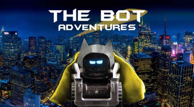 The Bot Adventures, Life with Cozmo…